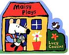 Maisy plays
