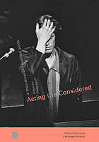 Acting (re)considered : a theoretical and practical guide