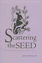 Scattering the seed : a guide through Balthasar's early writings on philosophy and the arts
