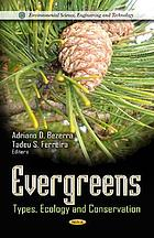 Evergreens : types, ecology, and conservation