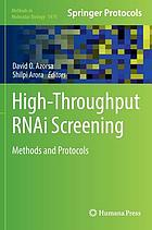 High-throughput RNAi screening : methods and protocols