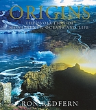 Origins : the evolution of continents, oceans, and life