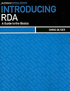 Introducing RDA : a guide to the basics