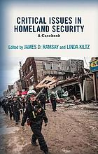 Critical issues in homeland security : a casebook