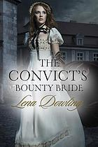 The convict's bounty bride