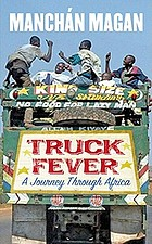 Truck fever : a journey through Africa