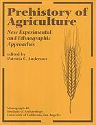 Prehistory of Agriculture: New Experimental and Ethnographic Approaches cover image