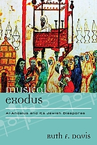 Musical exodus : Al-Andalus and its Jewish diasporas
