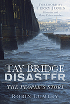 Tay Bridge Disaster : the people's story
