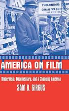 America on film : modernism, documentary, and a changing America