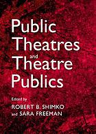 Public theatres and theatre publics