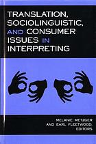 Translation, sociolinguistic, and consumer issues in interpreting