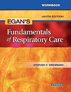 Workbook, Egan's fundamentals of respiratory care, ninth edition