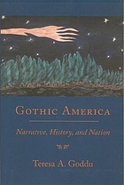 Gothic America : narrative, history, and nation