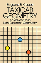 Taxicab Geometry : an adventure in non-Euclidean geometry