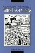 Counseling and psychotherapy of work dysfunctions
