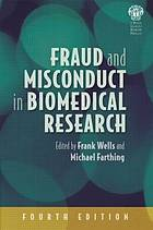 Fraud and misconduct in biomedical research.