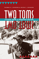 Two Toms: lessons from a Shoshone doctor