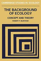 The background of ecology : concept and theory