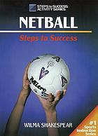 Netball : steps to success