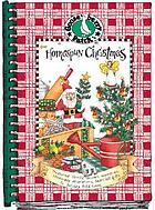 Homespun Christmas : treasured family recipes, memories, homemade decorations, heart-felt gifts and holiday traditions.