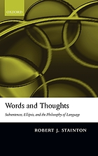 Words and thoughts : subsentences, ellipsis, and the philosophy of language