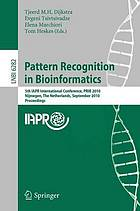 Pattern recognition in bioinformatics : 5th IAPR International Conference, PRIB 2010, Nijmegen, the Netherlands, September 22-24, 2010, proceedings