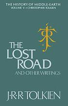 The lost road and other writings : language and legend before