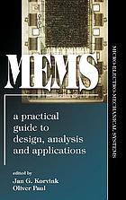 MEMS : a practical guide to design, analysis, and applications