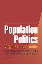 Population Politics : The Choices That Shape Our Future