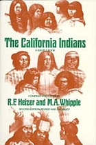 The California Indians; a source book.