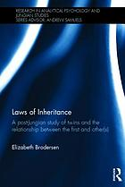 Laws of inheritance : a post-Jungian study of twins and the relationship between the first and other(s)