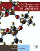 The elements of polymer science and engineering.