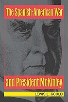The Spanish-American War and President McKinley