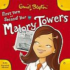 First form at Malory Towers : &, Second year at Malory Towers