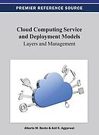 Cloud computing service and deployment models : layers and management
