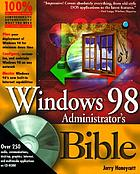 Windows 98 administrator's bible