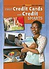 First credit cards and credit smarts by  Ann Byers