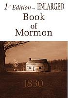 The Book of Mormon : an account written by the hand of Mormon, upon plates taken from the plates of Nephi