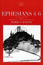 Ephesians 4-6 : introduction, translation and commentary on chapters 4-6