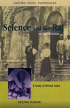 Science and the Raj : a study of British India