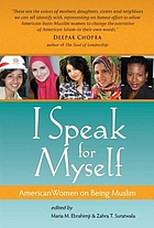 I speak for myself : American women on being Muslim