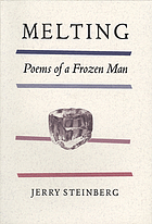 Melting : poems of a frozen man