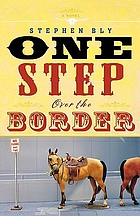 One step over the border : a novel