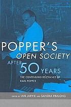 Popper's Open society after fifty years : the continuing relevance of Karl Popper