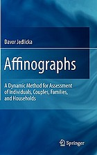 Affinographs : a dynamic method for assessment of individuals, couples, families, and households