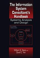 The information system consultant's handbook : systems analysis and design
