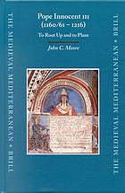 Pope Innocent III (1160/61-1216) : to root up and to plant