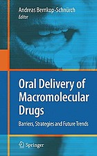 Oral delivery of macromolecular drugs : barriers, strategies and future trends
