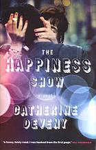 The happiness show : a novel